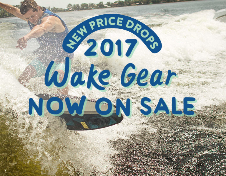 2017 Wake Gear. Now On Sale!