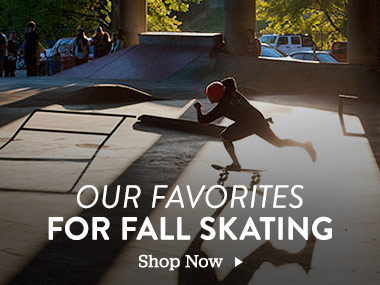 Our Favorites For Fall Skating. Shop Now.