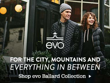 evo. For the City, Mountains and Everything in Between. Shop evo Ballard Collection.