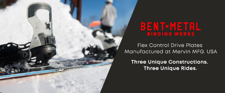 Bent Metal Binding Works. Flex Control Drive Plates Manufactured at Mervin MFG. USA. Three Unique Constructions. Three Unique Rides