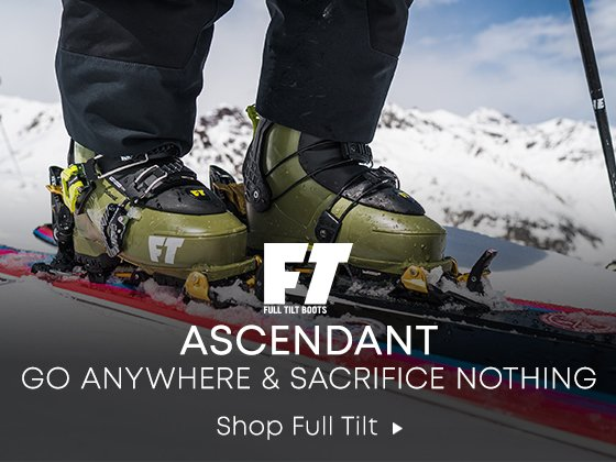 Full Tilt Boots. Ascendant. Go Anywhere and Sacrifice Nothing. Shop Full Tilt.