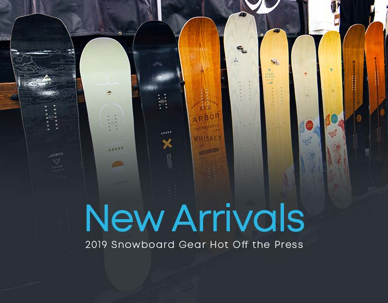New Arrivals 2019 Snowboard Gear