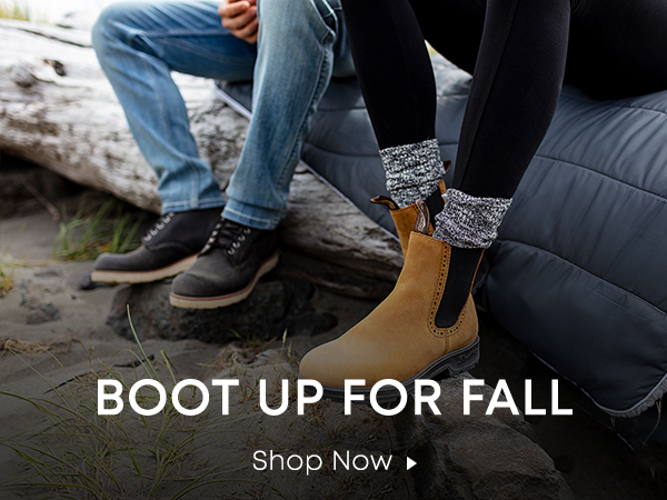 Boot Up for Fall. Shop Now.