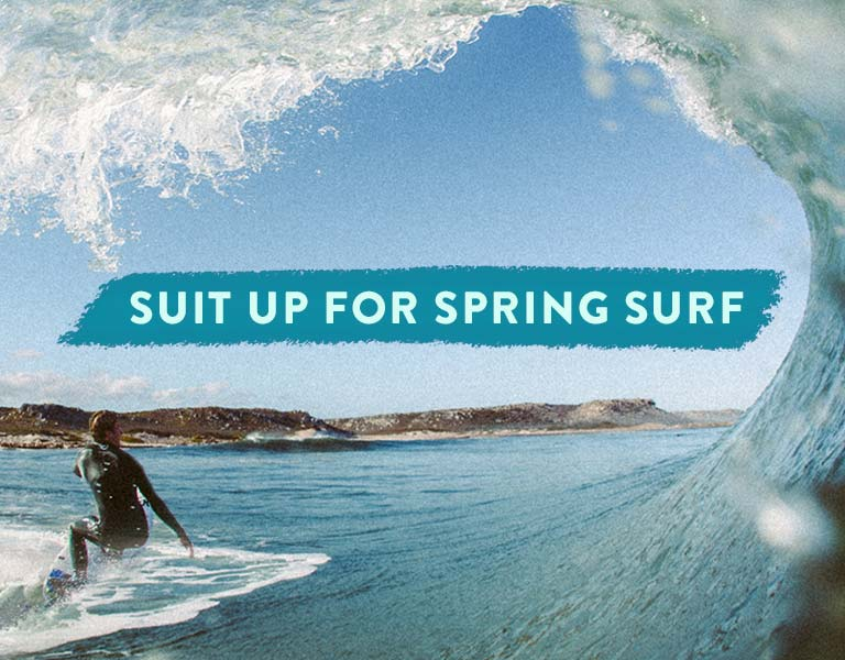 Suit Up for Spring. Wetsuits & Swimwear.