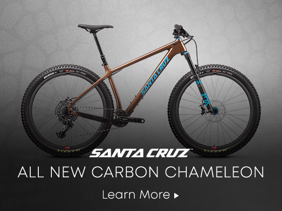 Santa Cruz. All New Carbon Chameleon. Learn More.