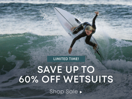 Limited Time. Save Up to 60% On Wetsuits.