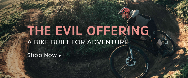 The Evil Offering. A Bike Built for Adventure.