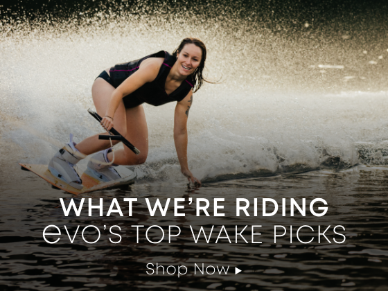 What We're Riding. evo's Top Wake Picks for 2020.