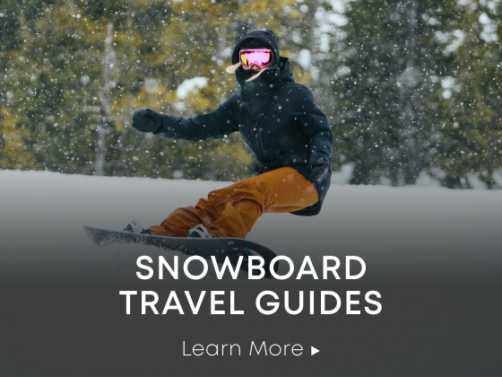 Snowboard Travel Guides