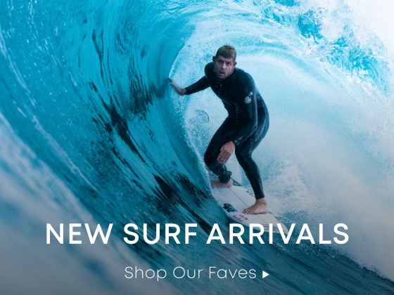 New Surf Arrivals - Shop our Faves