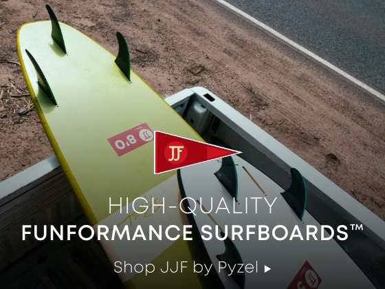 High-Quality Funformance Surfboards™ Shop JJF by Pyzel