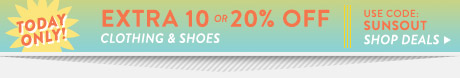 Extra 10 or 20% Off Clothing and Shoes. Shop Deals.