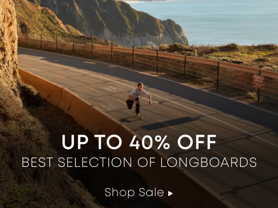 Up to 40% Off Best Selection of Longboards