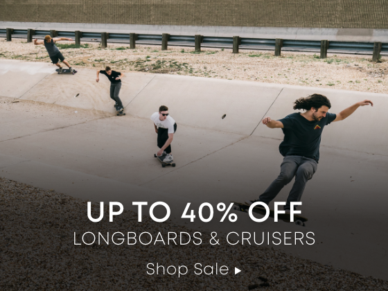Up to 40 Percent Off Longboards & Cruisers. Shop Sale.