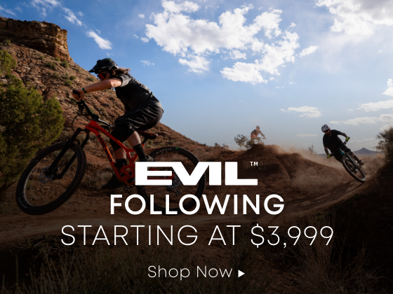 EVIL Following Starting AT $3,999. Shop Now.