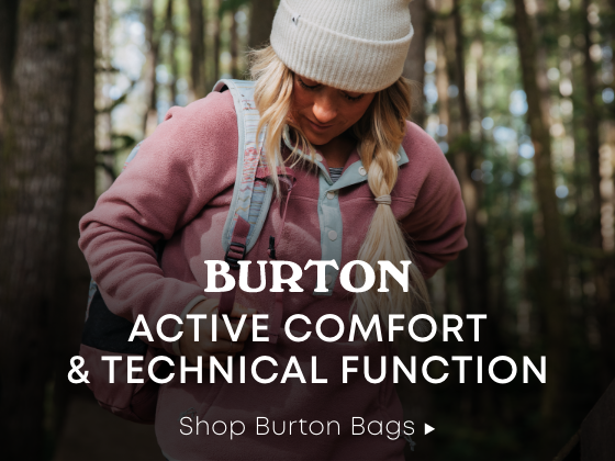 Active Comfort & Technical Function. Shop Burton Bags.