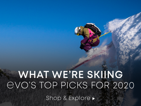 What We're Skiing. evo's Top Picks for 2020. Shop and Explore.