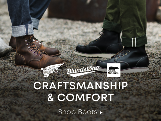 Red Wing. Blundstone. Sorel. Craftmanship & Comfort. Shop Boots.