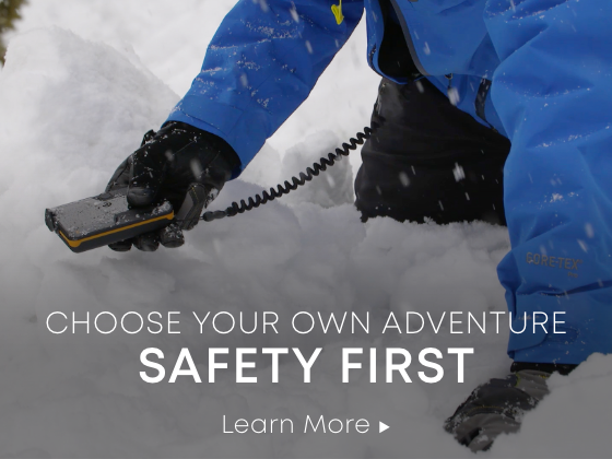 Choose Your Own Adventure. Safety First. Learn More.