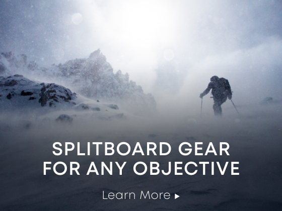 Splitboard Gear for Any Objectice. Learn More.