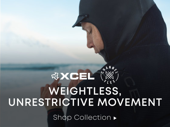 Xcel. Channel Flex. Weightless, Unrestrictive Movement. Shop the Collection.