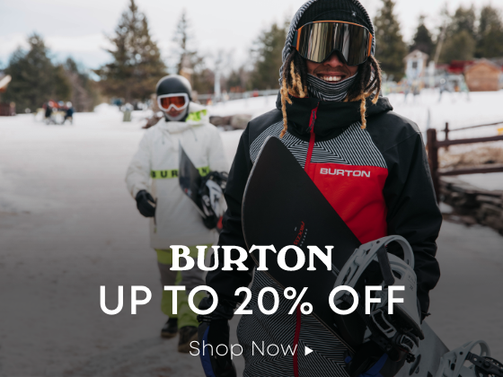 Burton. Up to 20 Percent Off. Shop Now.