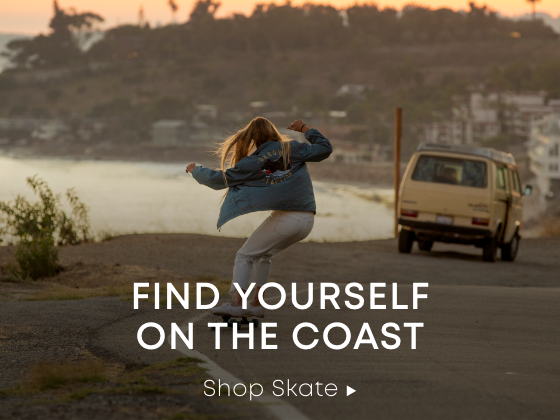 Meet Me on the Coast. Shop Skate.