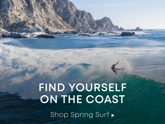 Meet Me on the Coast. Shop Spring Surf.